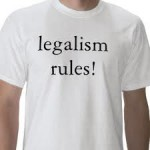 legalism rules t-shirt