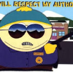 Cartman respect my authority
